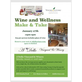 Wine and Wellness Make and Take Products!